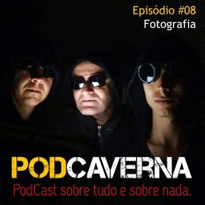 Capa Podcaverna - Episódio 08 - Tema: Fotografia