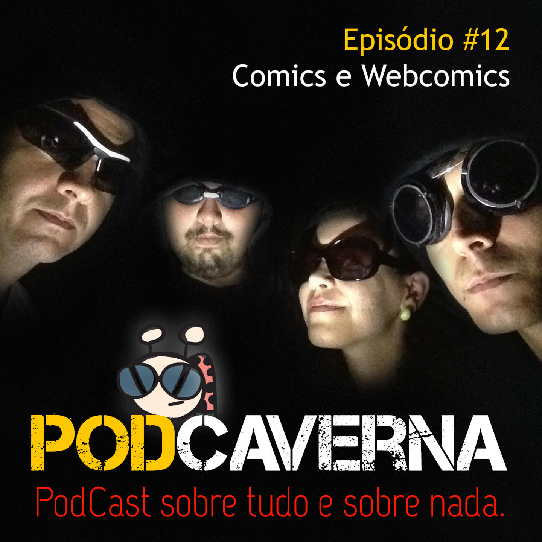 Capa Podcaverna - Episódio 12: Comics e Webcomics