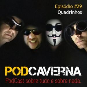 Capa PodCaverna - Episódio 29 - Quadrinhos