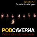 Capa PodCaverna - Episódio 34: Especial Banda Syren
