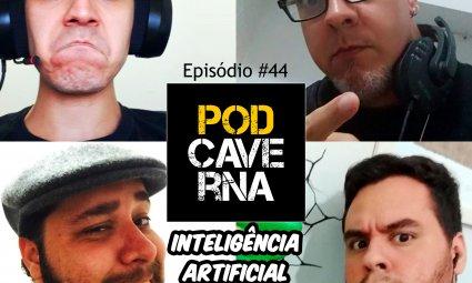 Episódio 44 - Inteligência Artificial