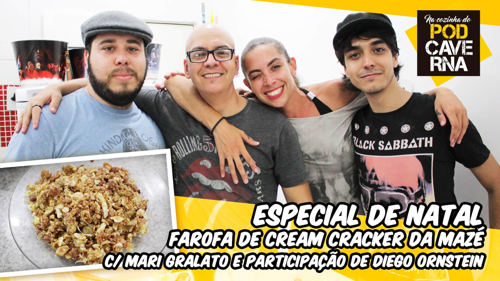 Especial de Natal2017 - Farofa de Cream Cracker da Mazé c/ Mari Gralato e participação de Diego Ornstein
