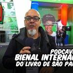 Podcaverna na Bienal Internacional do Livro de São Paulo 2018