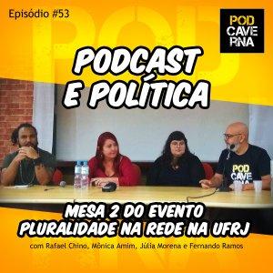 Pluralidade na Rede na UFRJ - Universidade Federal do Rio de Janeiro - 11/06/2019, mesa