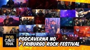PodCaverna no 1º Friburgo Rock Festival