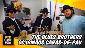 The Blues Brothers (Os Irmãos Caras-de-Pau)
