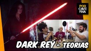 Dark Rey - Teorias