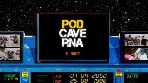 Aniversário de 6 anos do PodCaverna