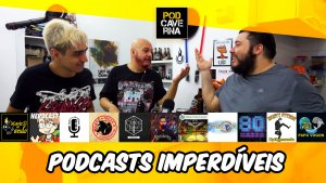 Podcasts Imperdíveis