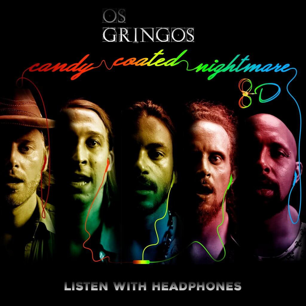 Os Gringos - Candy Coated Nightmare 8D