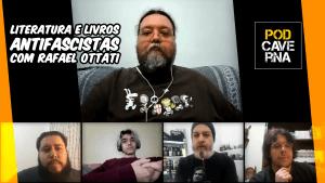Lieratura e Livros Antifascistas com Rafael Ottati
