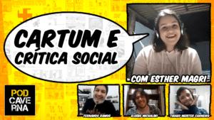 Cartum e crítica social com Esther Magri