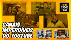 Canais Imperdíveis do Youtube