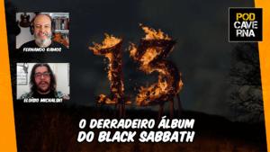 13 - o derradeiro álbum do Black Sabbath
