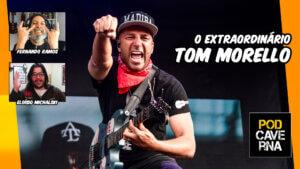 O Extraordinário Tom Morello