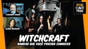 Witchcraft | Bandas que você precisa conhecer
